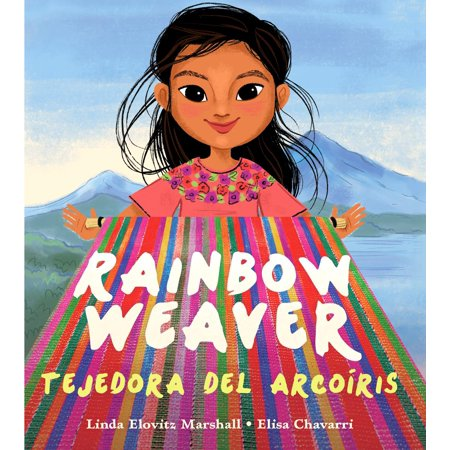 Rainbow Weaver/Tejedora del Arcoiris (Hardcover) (Living On A Sailboat In The Caribbean)