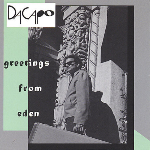 Dacapo Greetings From Eden [CD] by