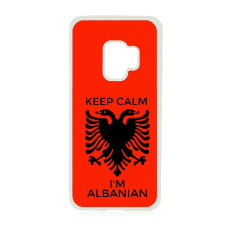 Keep Calm I'm Albanian White Rubber Case for the Samsung Galaxy s9+ - Samsung Galaxy s9 Plus Case - Samsung Galaxy s9 P Case