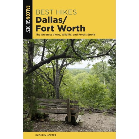 Best Hikes Dallas/Fort Worth - eBook ()
