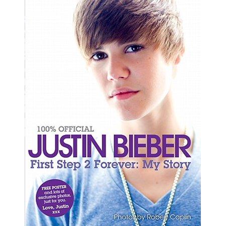 Justin Bieber: First Step 2 Forever - eBook - Justin Bieber No Halloween 2017