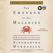 The Emperor of All Maladies - Audiobook