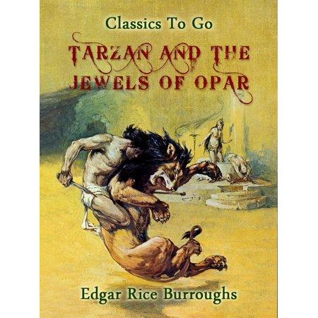 Tarzan and the Jewels of Opar - eBook](Child Tarzan)