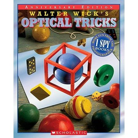 Walter Wick's Optical Tricks : 10th Anniversary Edition