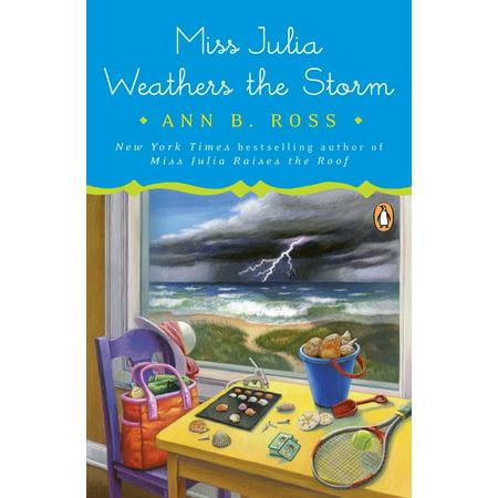 Miss Julia Weathers the Storm : A Novel (Julia Handle)