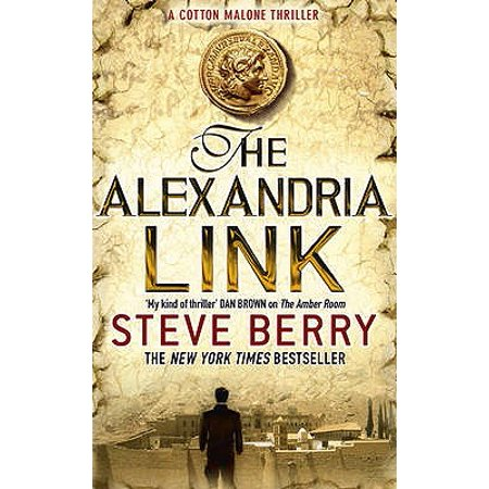 The Alexandria Link: Cotton Malone 1 (Paperback)