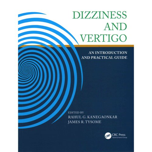 Dizziness and Vertigo: An Introduction and Practical Guide
