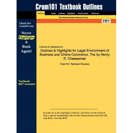 Outlines   Highlights For The Legal Environment Of Business And Online Commerce By Henry R  Cheeseman