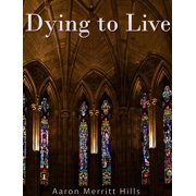 Dying to Live - eBook