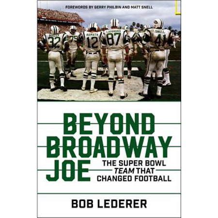 Beyond Broadway Joe : The Super Bowl Team That Changed Football - Super Bowl Team Colors