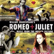 William Shakespeare's Romeo + Juliet: Music From (Vinyl)