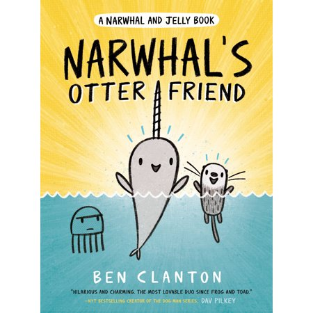 Narwhal's Otter Friend (a Narwhal and Jelly Book #4) (Hardcover)