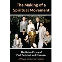The Making of a Spiritual Movement (Paperback)