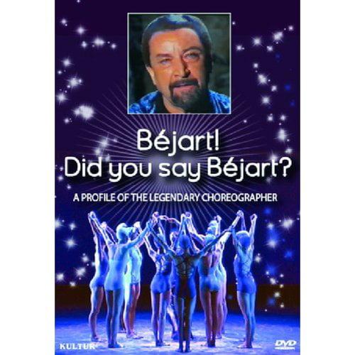 Bejart! Did You Say Bejart? - A Profile Of The Legendary Choreographer