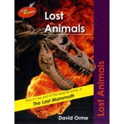 Lost Animals. by David Orme