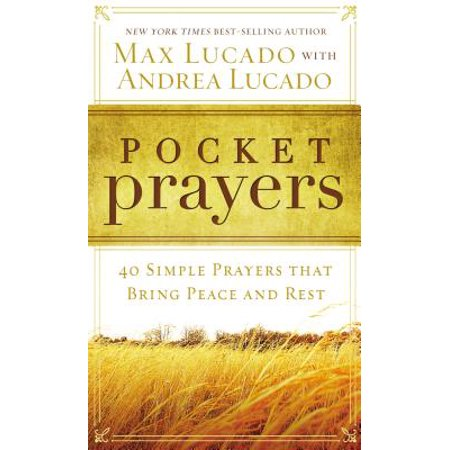 Pocket Prayers : 40 Simple Prayers That Bring Peace and Rest