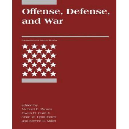 Offense  Defense  And War  International Security Readers  By Michael Brown