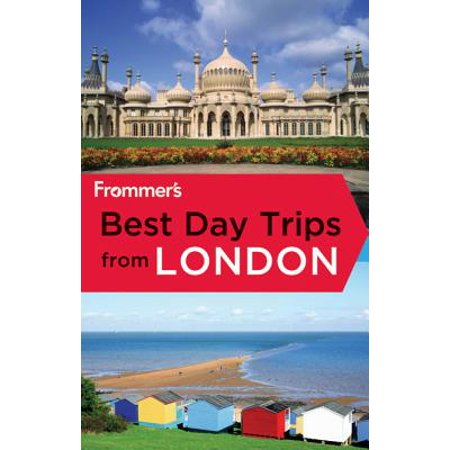 Frommer's Best Day Trips from London (Best Day Trips From Baltimore)