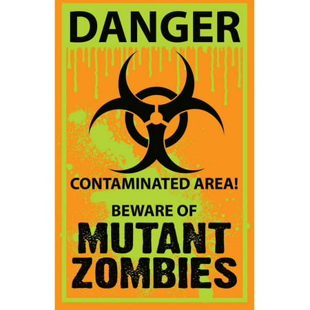 Mutant Zombie Biohazard Contaminated Area Warning Sign Halloween Decoration (Last Minute Halloween Makeup Zombie)