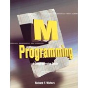 M Programming: A Comprehensive Guide (Paperback)