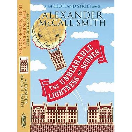 The Unbearable Lightness Of Scones (44 Scotland Street) (Paperback)