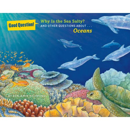 Why Is the Sea Salty? : And Other Questions About... Oceans - Why Is There No School On Halloween