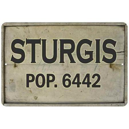 STURGIS Pop. 6442 Vintage Look Chic 8x12 Metal Sign