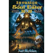 Invasion of the Soul-Eater in MIM : Charlie Kadabra Last of the Magicians