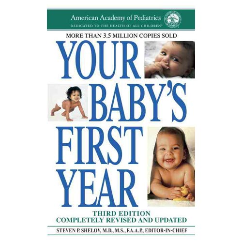 Your Baby's First Year (Third Edition)