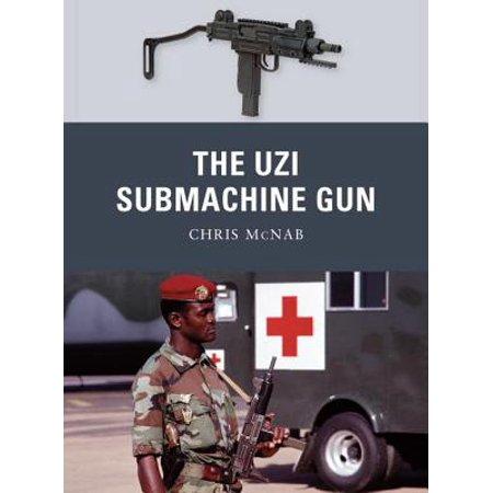 Mp7 Submachine Gun - The Uzi Submachine Gun - eBook