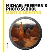 Michael Freeman's Photo School: Light & Lighting - eBook