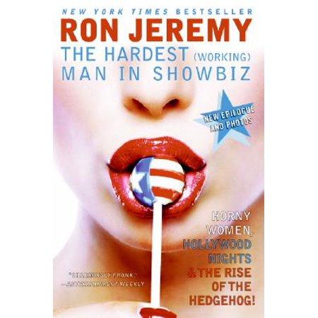 Ron Jeremy : The Hardest (Working) Man in Showbiz (Ron Jeremy Best Pills)