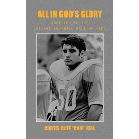 All in God's Glory : Adoption to the College Football Hall of Fame - Pro Football Hall Of Fame Halloween