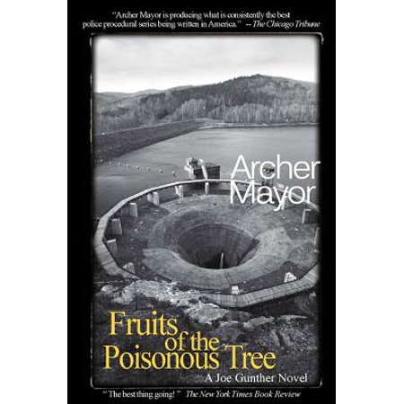 Fruits of the Poisonous Tree