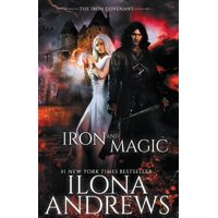 Iron Covenant: Iron and Magic (Paperback)