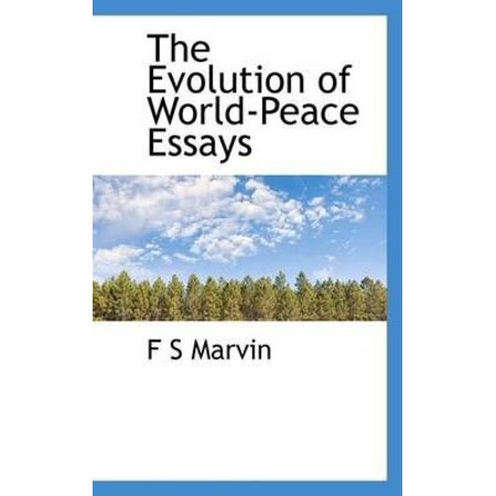 Analytical Essay Thesis The Evolution Of Worldpeace Essays Library Essay In English also How To Write A Thesis Statement For A Essay The Evolution Of Worldpeace Essays  Walmartcom Gay Marriage Essay Thesis