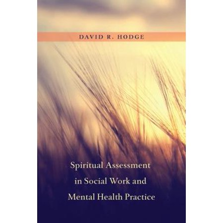 Spiritual Assessment in Social Work and Mental Health