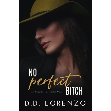 No Perfect Bitch - eBook (Nas The Makings Of A Perfect Bitch)