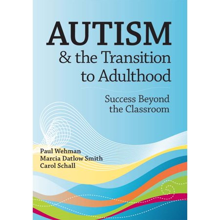 Autism & the Transition to Adulthood : Success Beyond the Classroom](Advanced Transition Words)
