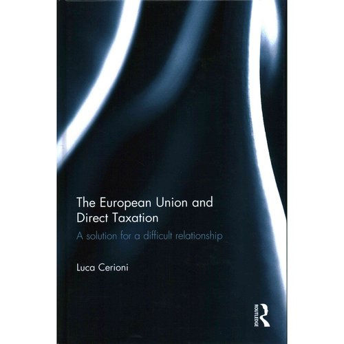 The European Union and Direct Taxation: A Solution for a Difficult Relationship