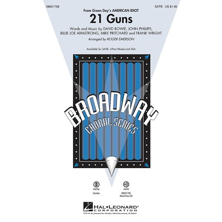 Hal Leonard 21 Guns (from Green Day's American Idiot) 3-Part Mixed Arranged by Roger (Green Day 21 Guns Drum Sheet Music)