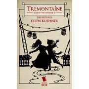Departures (Tremontaine Season 1 Episode 13) - eBook