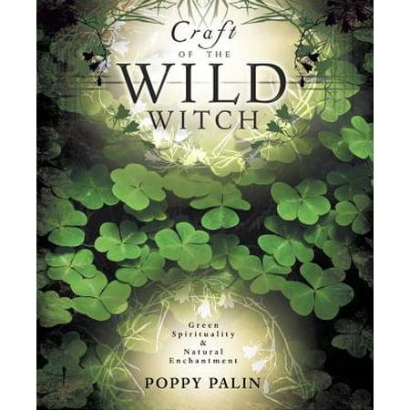Craft of the Wild Witch (Wild Witch)