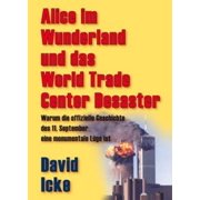 Alice im Wunderland und das World Trade Center Desaster - eBook