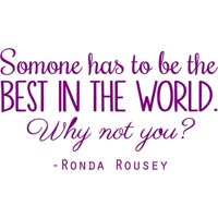 """Ronda Rousey Quote - Vinyl Wall Decal 