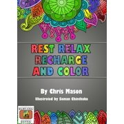 Rest Relax Recharge and Color - eBook