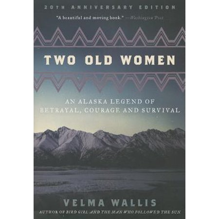 Two Old Women : An Alaska Legend of Betrayal, Courage and Survival](Old Legends About Halloween)