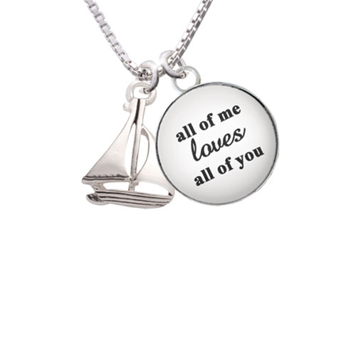 """Antiqued Sailboat All of Me Loves All of You Glass Dome Necklace, 18""""+2"""""""