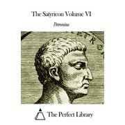 The Satyricon Volume VI - eBook