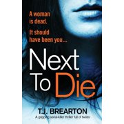 Next to Die: A gripping serial killer thriller full of twists (Paperback)